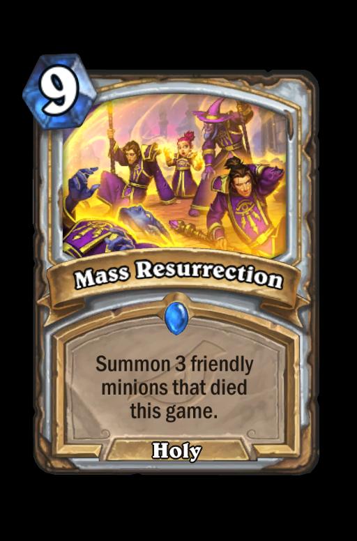 Mass Resurrection Hearthstone kártya