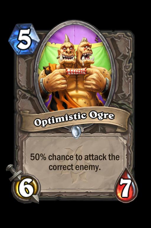 Optimistic Ogre Hearthstone kártya