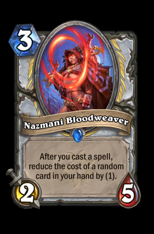 Nazmani Bloodweaver Hearthstone kártya