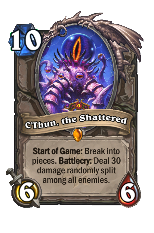 C'Thun, the Shattered Hearthstone kártya