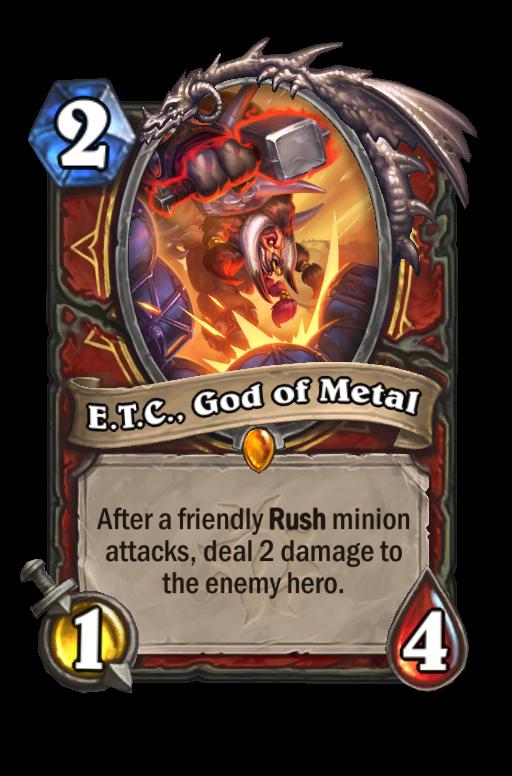 E.T.C., God of Metal Hearthstone kártya