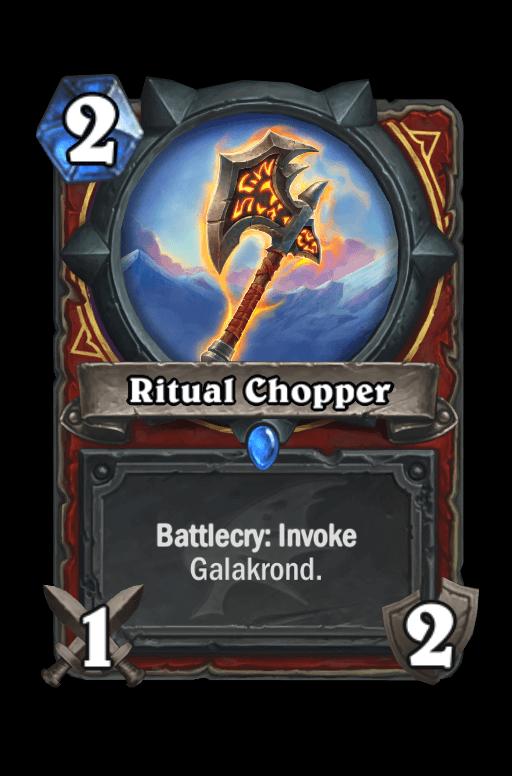 Ritual Chopper Hearthstone kártya