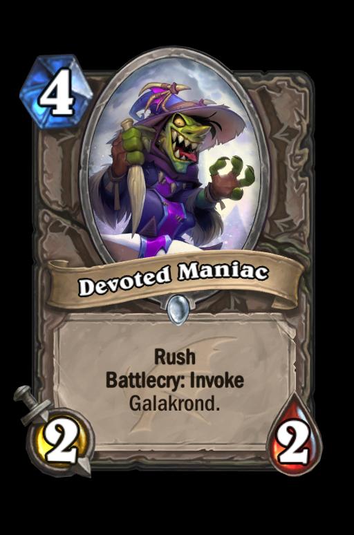 Devoted Maniac Hearthstone kártya