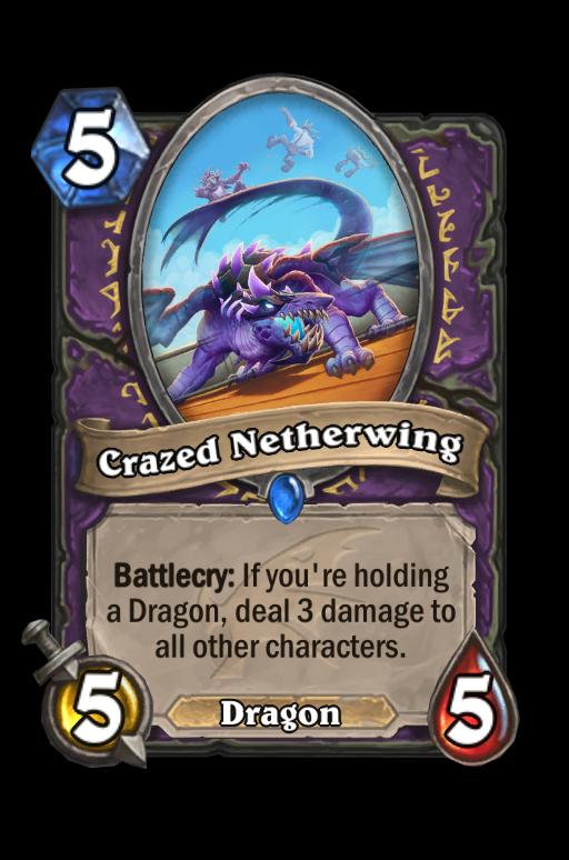 Crazed Netherwing Hearthstone kártya