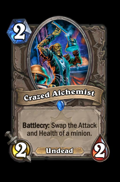 Crazed Alchemist Hearthstone kártya