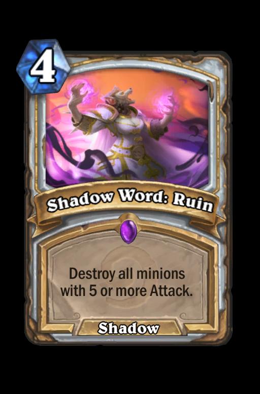 Shadow Word: Ruin Hearthstone kártya