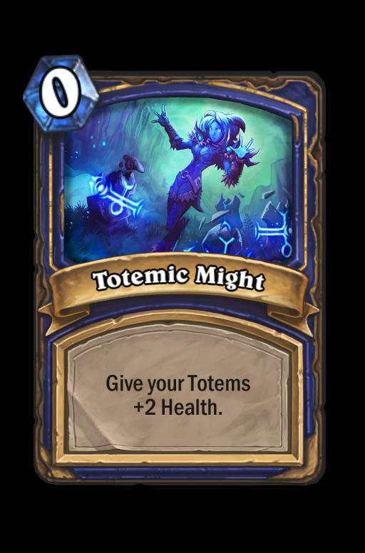 Totemic Might Hearthstone kártya