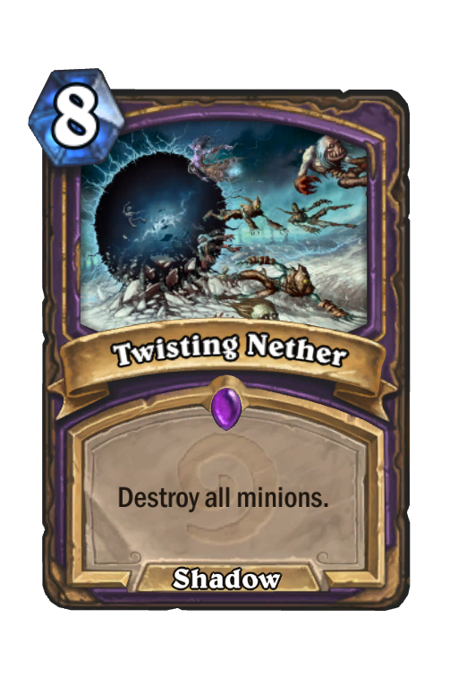 Twisting Nether Hearthstone kártya