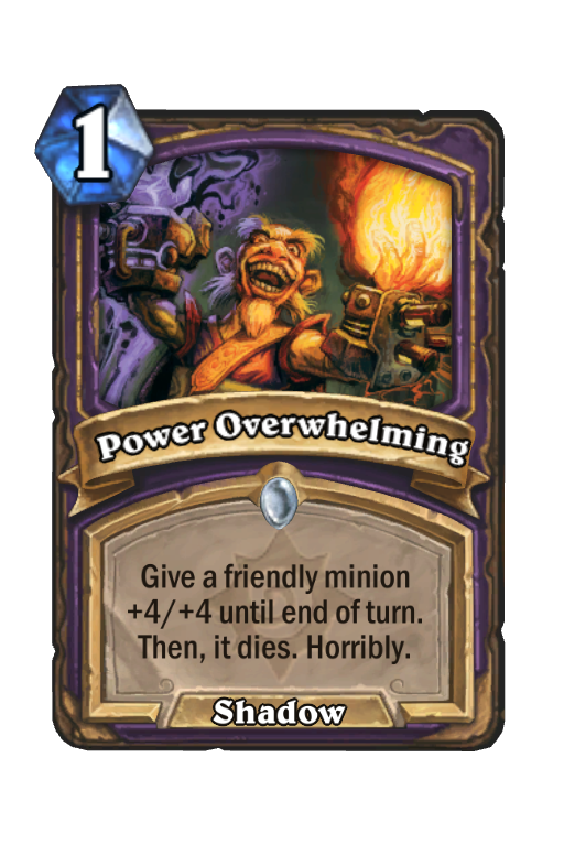 Power Overwhelming Hearthstone kártya