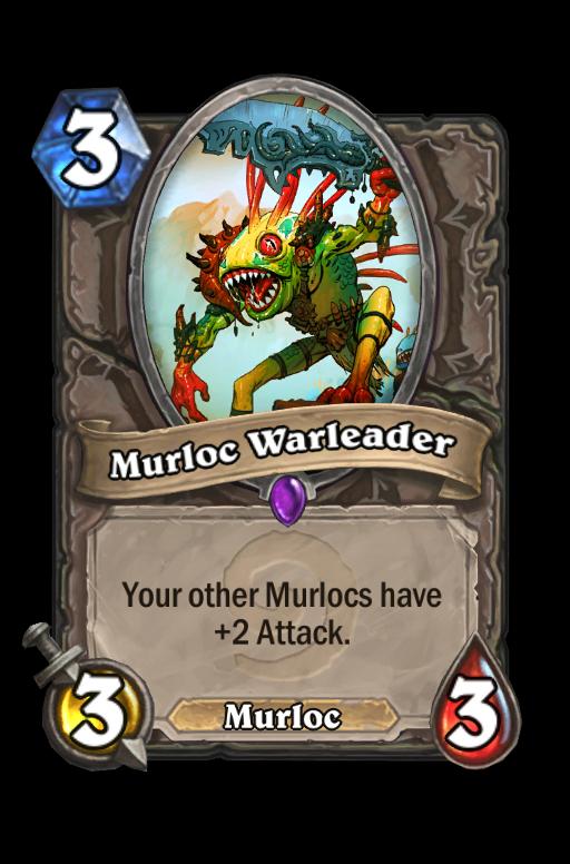 Murloc Warleader Hearthstone kártya