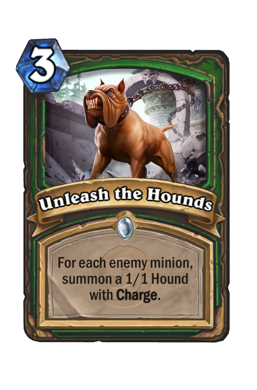Unleash the Hounds Hearthstone kártya