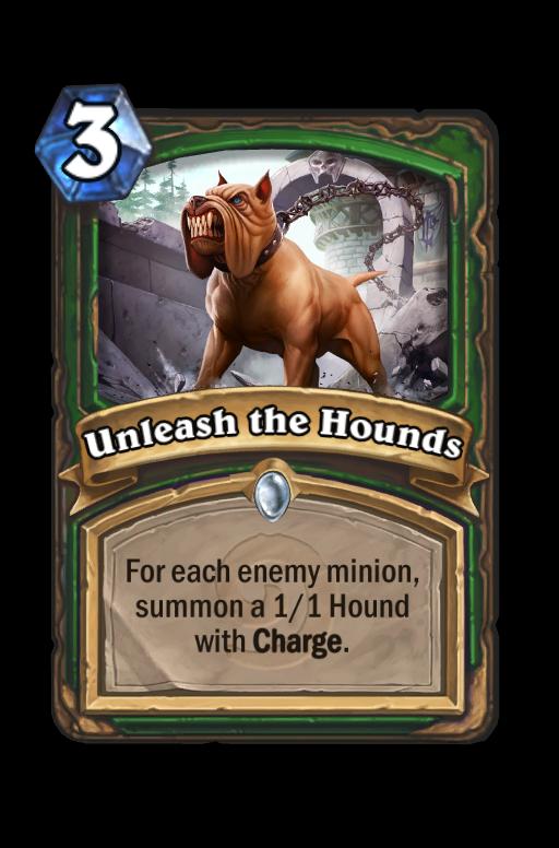 Unleash the Hounds Hearthstone kártya