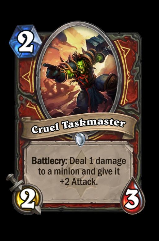 Cruel Taskmaster Hearthstone kártya