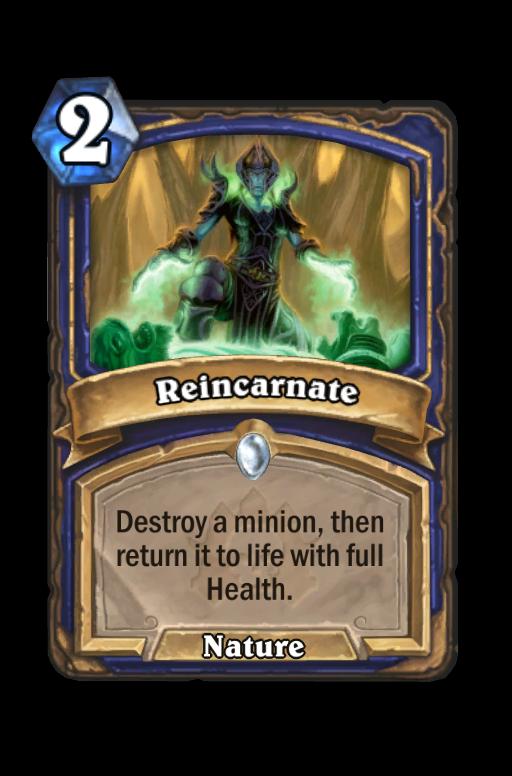 Reincarnate Hearthstone kártya