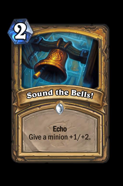 Sound the Bells! Hearthstone kártya