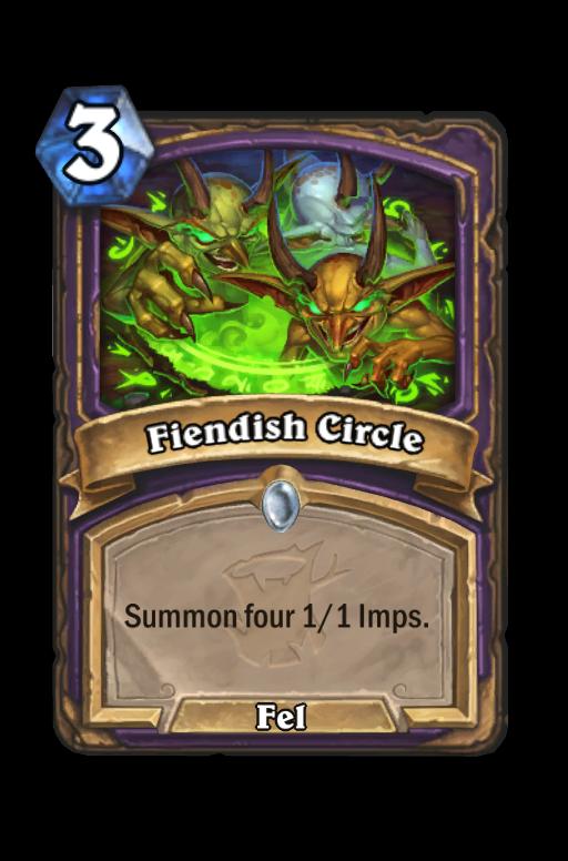 Fiendish Circle Hearthstone kártya