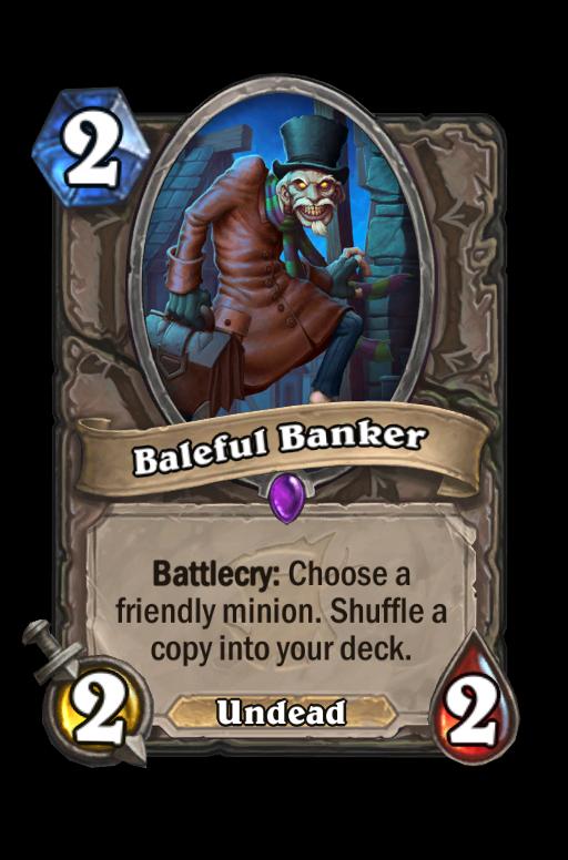 Baleful Banker Hearthstone kártya