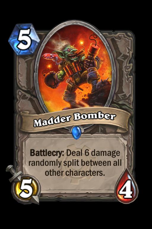 Madder Bomber Hearthstone kártya