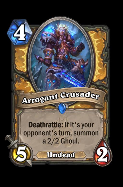 Arrogant Crusader
