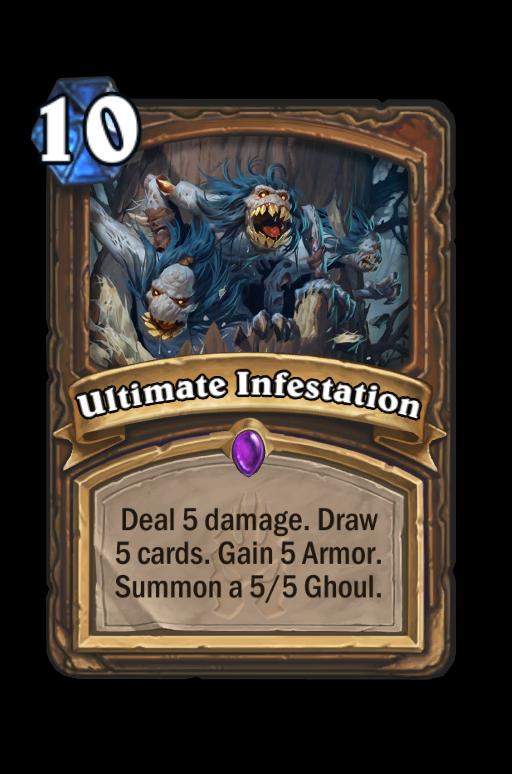 Ultimate Infestation Hearthstone kártya