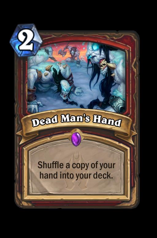 Dead Man's Hand Hearthstone kártya