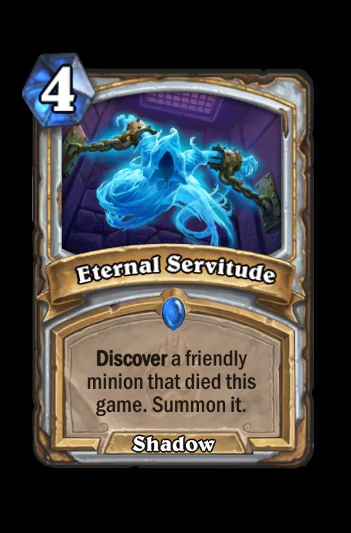 Eternal Servitude Hearthstone kártya