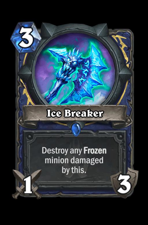 Ice Breaker Hearthstone kártya