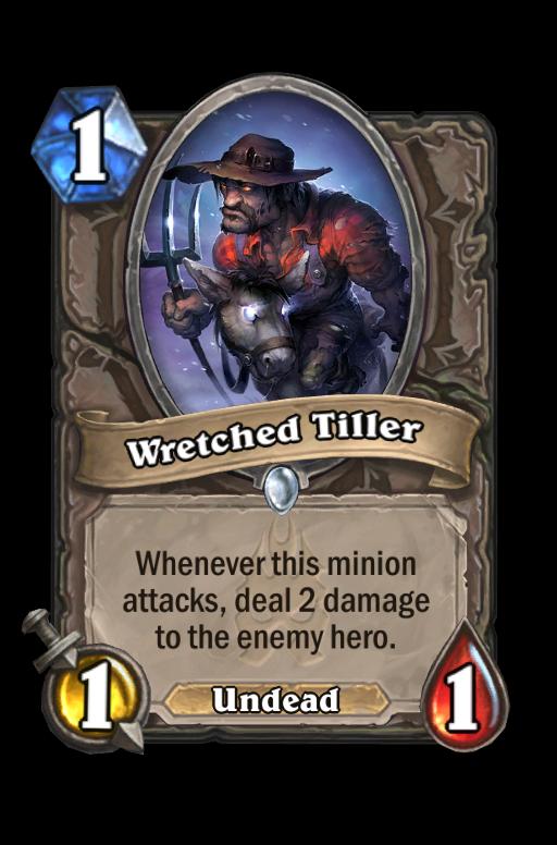 Wretched Tiller Hearthstone kártya
