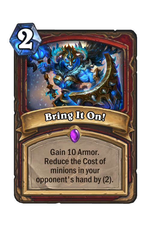 Bring It On!Hearthstone kártya