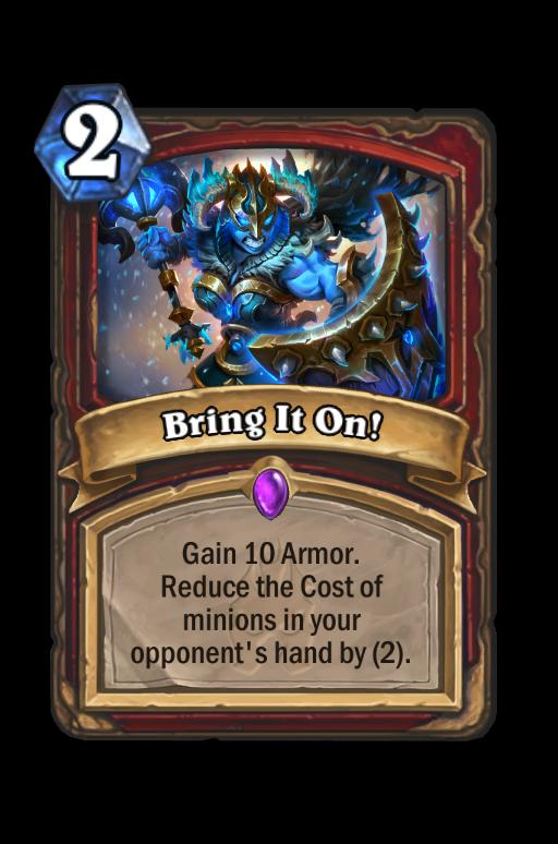 Bring It On! Hearthstone kártya
