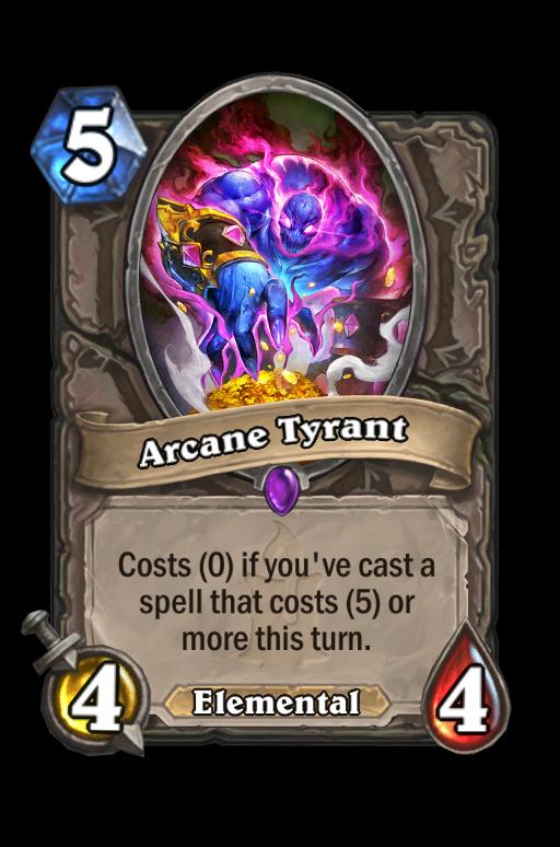 Arcane Tyrant Hearthstone kártya