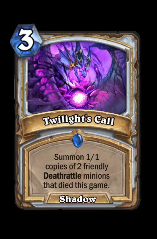 Twilight's Call Hearthstone kártya