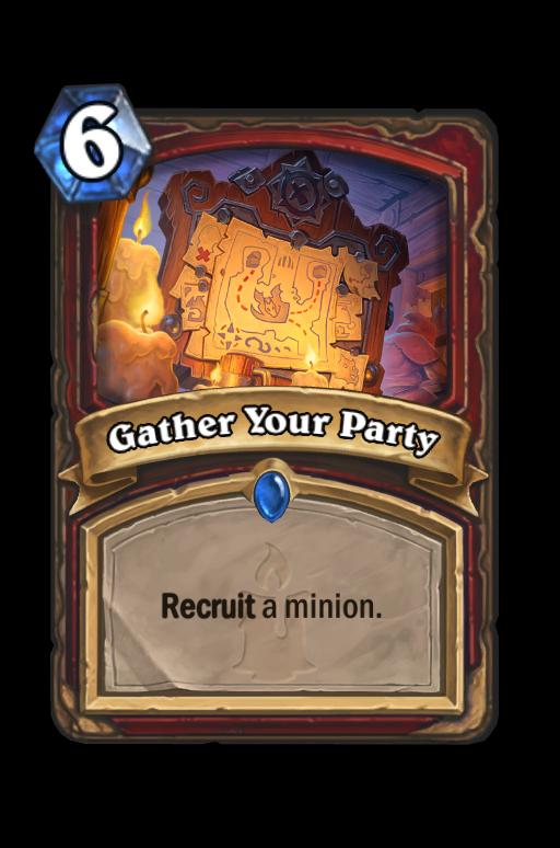 Gather Your Party Hearthstone kártya