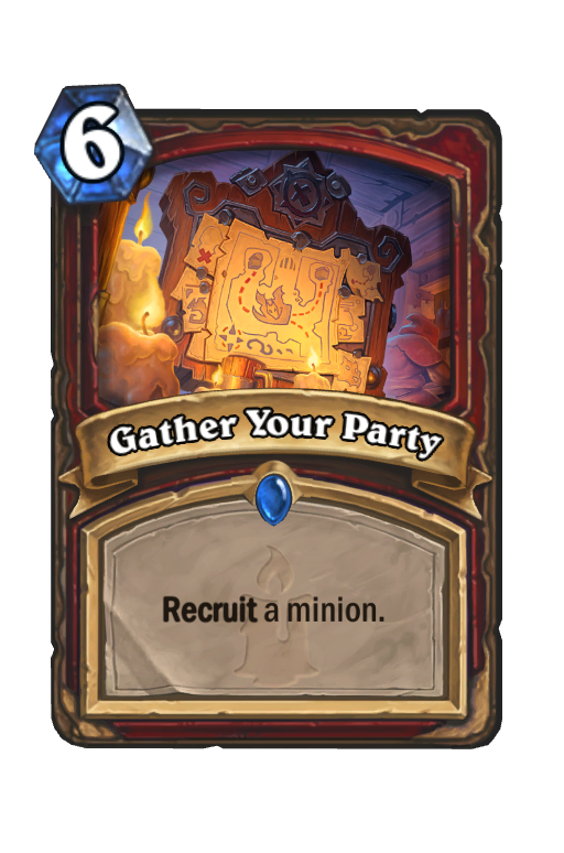 Gather Your Party Hearthstone kártya