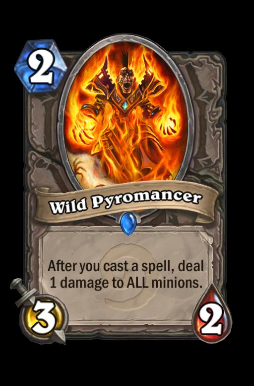Wild Pyromancer Hearthstone kártya