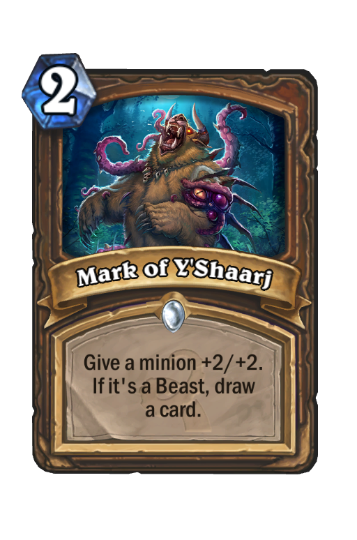 Mark of Y'ShaarjHearthstone kártya