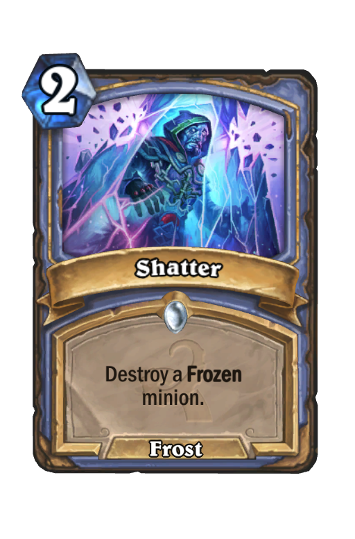 Shatter Hearthstone kártya