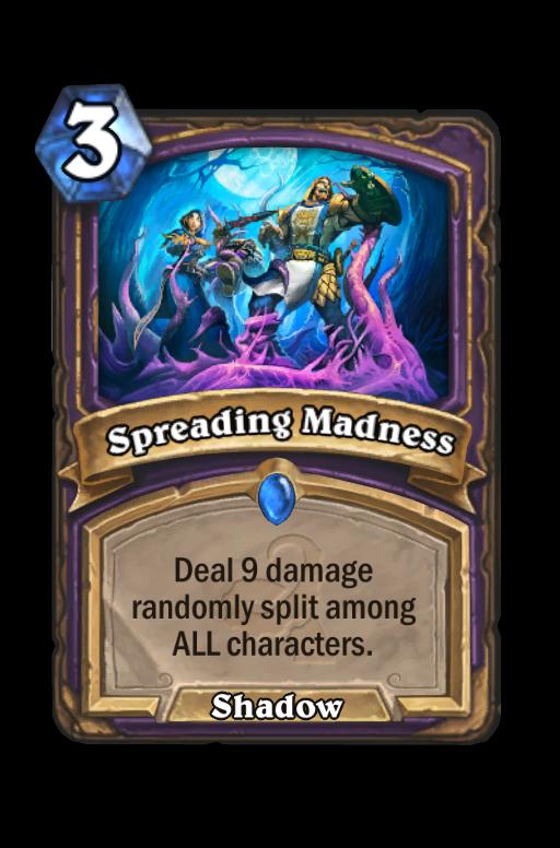 Spreading Madness Hearthstone kártya