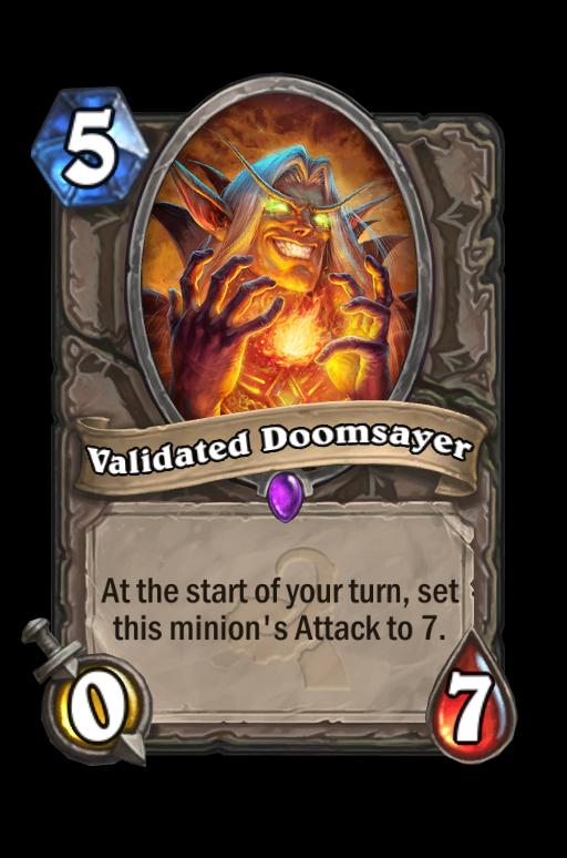 Validated Doomsayer Hearthstone kártya