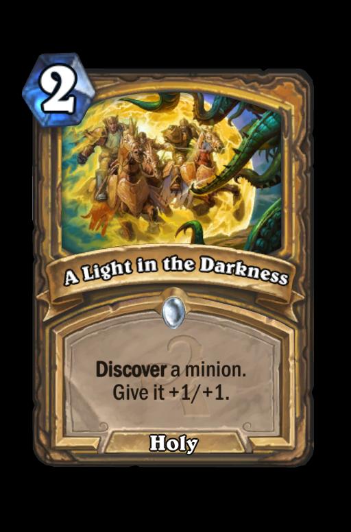 A Light in the Darkness Hearthstone kártya