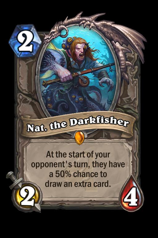 Nat, the Darkfisher Hearthstone kártya