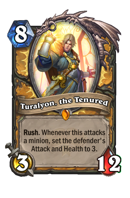 Turalyon, the Tenured Hearthstone kártya
