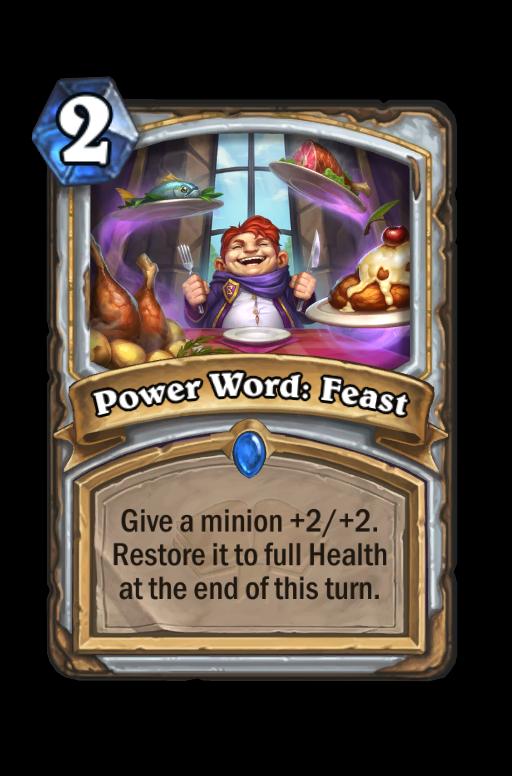 Power Word: Feast Hearthstone kártya