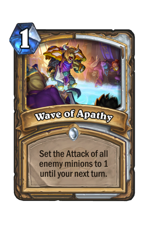 Wave of Apathy Hearthstone kártya