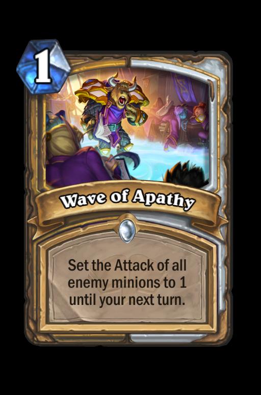 Wave of Apathy Hearthstone kártya
