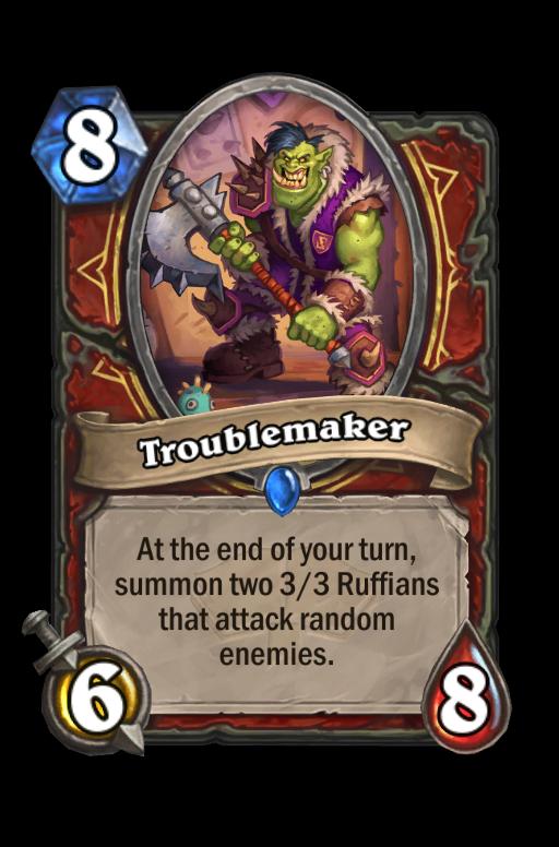 Troublemaker Hearthstone kártya