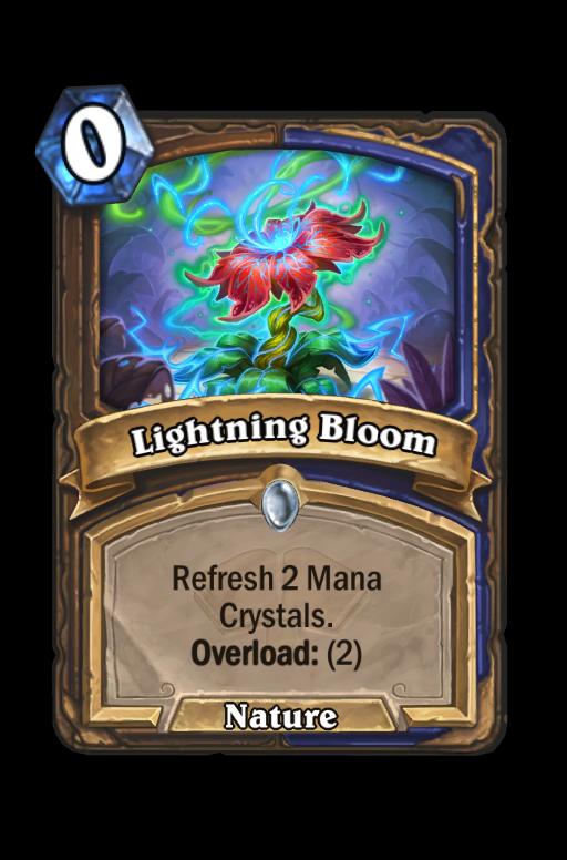 Lightning Bloom Hearthstone kártya