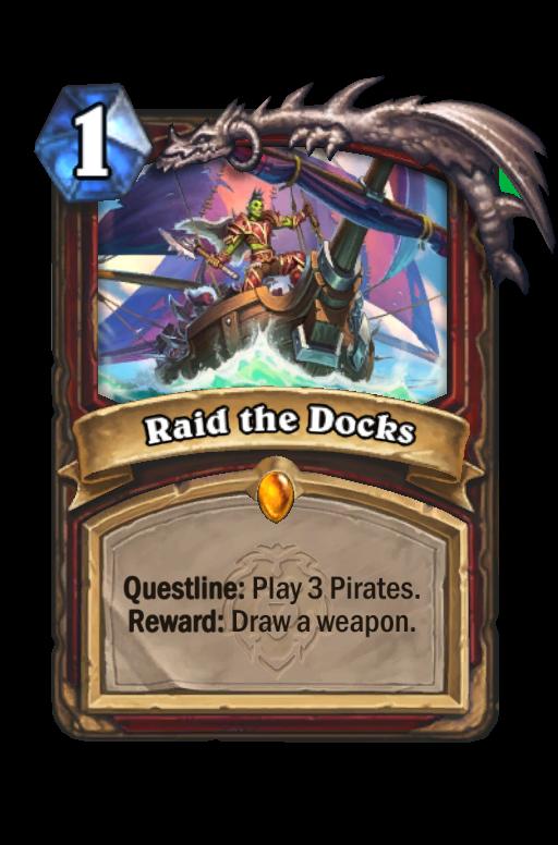 Raid the Docks Hearthstone kártya