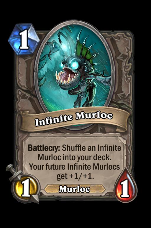 Infinite Murloc