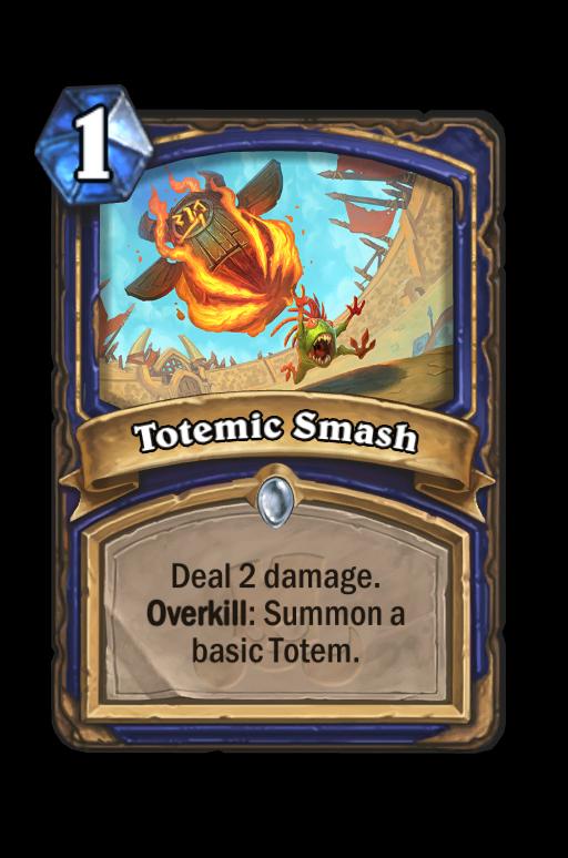 Totemic Smash Hearthstone kártya